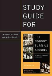 Study Guide For Let Nobody Turn Us Around Book PDF