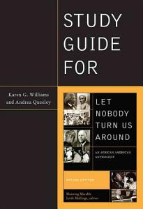 Study Guide for Let Nobody Turn Us Around Book