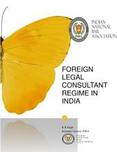 Foreign Legal Consulting Regime in India: India Legal Market
