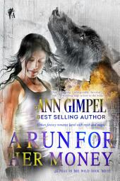 A Run For Her Money: Urban Fantasy Romance