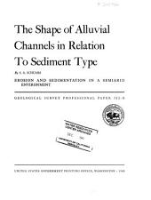 The Shape of Alluvial Channels in Relation to Sediment Type
