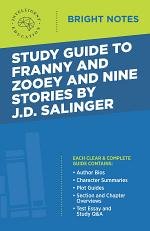 Study Guide to Franny and Zooey and Nine Stories by J.D. Salinger