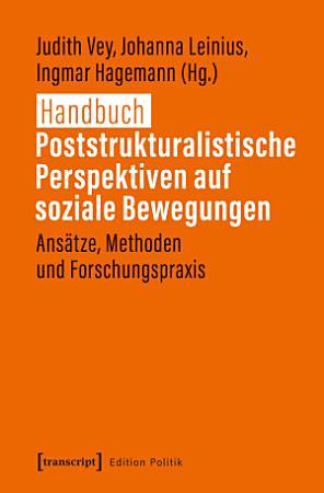 Handbuch Poststrukturalistische Perspektiven auf soziale Bewegungen PDF