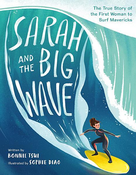 Download Sarah and the Big Wave Book