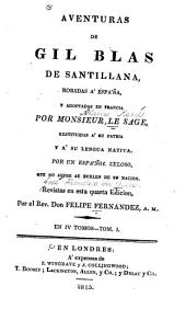 Aventuras de Gil Blas de Santillana robadas á España: Volume1
