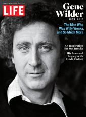 LIFE Gene Wilder, 1933-2016: The Man Who Was Willy Wonka and So Much More