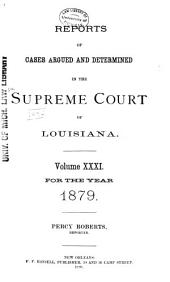 Louisiana Reports: Cases Argued and Determined in the Supreme Court of Louisiana, Volume 82