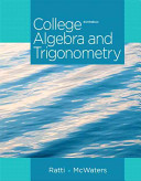 College Algebra and Trigonometry Plus NEW MyMathLab with Pearson EText    Access Card Package