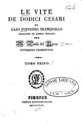 Le vite de dodici Cesari di Gaio Svetonio Tranquillo: Volume 1