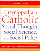 Encyclopedia Of Catholic Social Thought Social Science And Social Policy Book PDF
