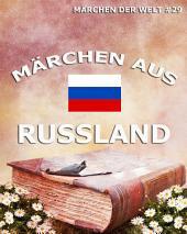 Märchen aus Russland (Märchen der Welt)