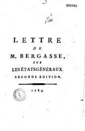 Lettre de M. Bergasse, sur les Etats-Généraux