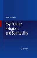 Psychology  Religion  and Spirituality PDF