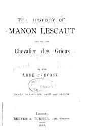History of Manon Lescaut and of the Chevalier Des Grieux