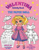 VALENTINA, the Paper Doll Activity Book for Girls Ages 4-8