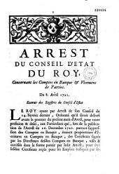 Arrest du Conseil d'Etat du roy, concernant les comptes en banque & viremens de parties. Du 8. avril 1721. Extrait des registres du Conseil d'Estat