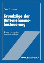 Grundzüge der Unternehmensbesteuerung: Ausgabe 4
