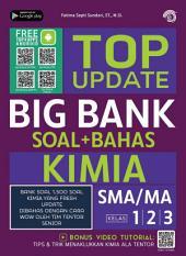 Top Update Big Bank Kimia SMA/MA 1, 2, 3