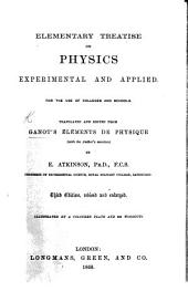 Elementary treatise on Physics, experimental and applied. ... Translated and edited from the ninth French edition, ... by E. Atkinson