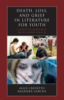 Death  Loss  and Grief in Literature for Youth PDF
