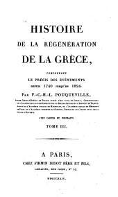 Histoire de la régéneration de la Grèce: depui 1740 jusqu'au 1824. T. 3