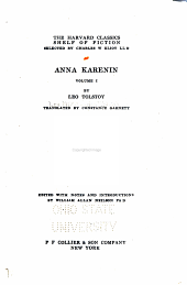 Anna Karenin: Anna Karenin.-II. Anna Karenin (cont.) Ivan the fool, tr. by Count Norraikow