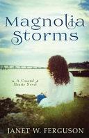 Magnolia Storms Book