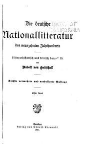 Die deutsche Nationalliteratur des neunzehnten Jahrhunderts, literararhistorisch und kritisch dargestellt: Band 1