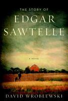 The Story of Edgar Sawtelle PDF