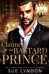 Claimed by the Bastard Prince Book