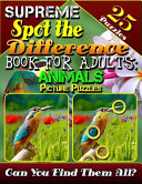 Supreme Spot the Difference Book for Adults  Animal Picture Puzzles PDF