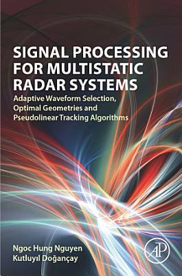 Signal Processing for Multistatic Radar Systems