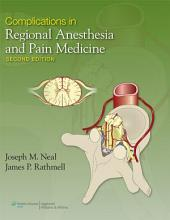 Complications in Regional Anesthesia and Pain Medicine: Edition 2