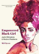Empowered Black Girl