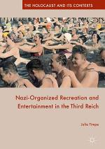 Nazi-Organized Recreation and Entertainment in the Third Reich
