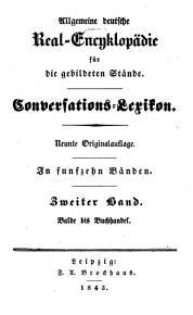 Allgemeine deutsche Real Encyklop  die f  r die gebildeten St  nde PDF
