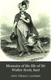Memoirs of the Life of Sir Walter Scott, Bart: Volume 7