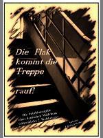 Die Flak kommt die Treppe rauf PDF