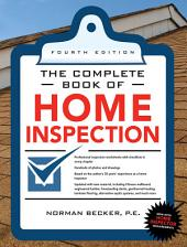 Complete Book of Home Inspection 4/E: Edition 4