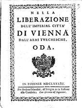 Nella liberazione dell'imperial citta' di Vienna dall'armi turchesche. Oda