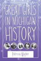 Great Girls in Michigan History PDF