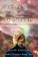 Fates of Midgard   Inner Origins Book Two PDF