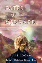 Fates of Midgard - Inner Origins Book Two