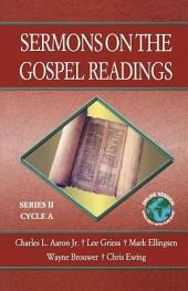 Sermons on the Gospel Readings: Cycle A