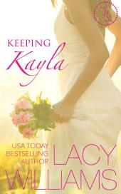 Keeping Kayla