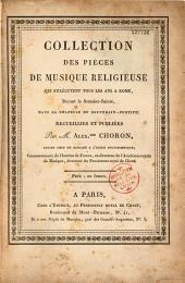 Collection des pièces de musique religieuse qui s'exécutent tous les ans à Rome... dans la chapelle du Souverain Pontife...