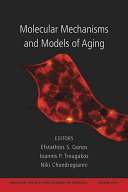 Molecular Mechanisms and Models of Aging PDF
