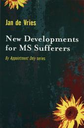 New Developments for MS Sufferers