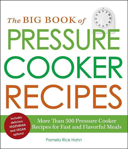 Download The Big Book of Pressure Cooker Recipes Book
