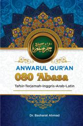 Anwarul Qur'an Tafsir, Terjemah, Inggris, Arab, Latin: 080 'Abasa: Ia Bermuka Masam